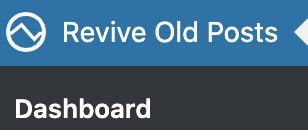 Wordpressの左のメニューRevive Old PostsのDashboard画面へ